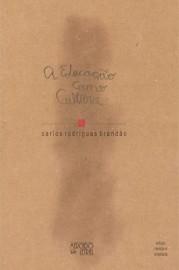 A educação como cultura, livro de Carlos Rodrigues Brandão