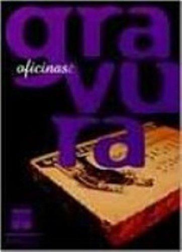 OFICINAS: GRAVURA, livro de SUSSEKIND, FELIPE; FAJARDO, MARCIO DO VALLE ELIAS