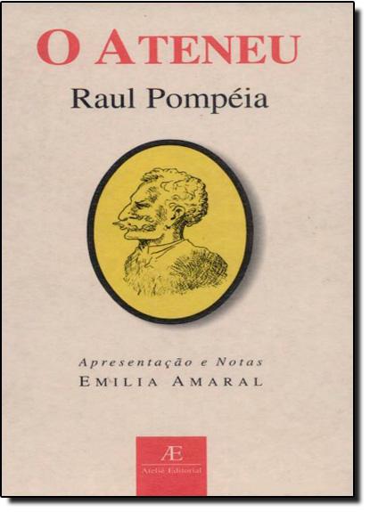 Ateneu, O, livro de Raul Pompéia