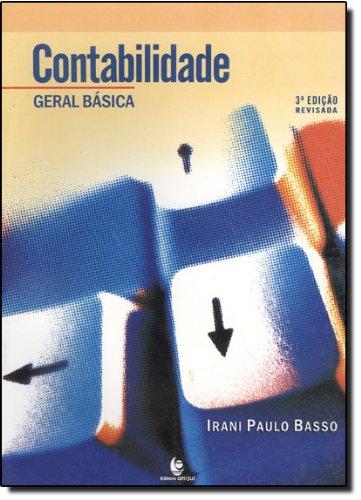 Contabilidade Geral Básica, livro de Irani Paulo Basso