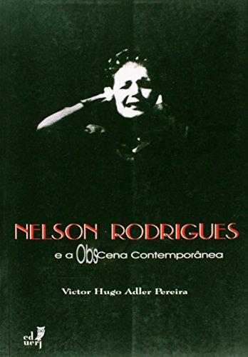 Nelson Rodrigues e a Obscena Contemporânea, livro de Victor Hugo Adler Pereira