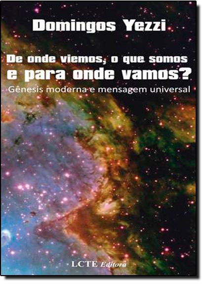 De Onde Viemos, o Que Somos e Para Onde Vamos ?, livro de Domingos Yezzi