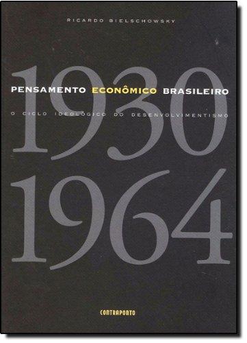 Pensamento Econômico Brasileiro, livro de Ricardo Bielschowsky