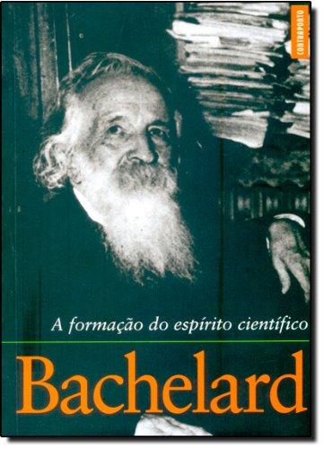 A Formação de Espírito Científico, livro de Gaston Bachelard