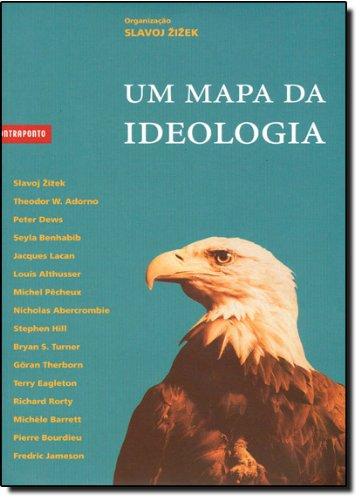 Um Mapa Da Ideologia, livro de Slavoj Zizek