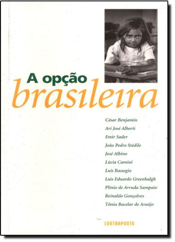 A Opcao Brasileira, livro de Cesar Benjamin