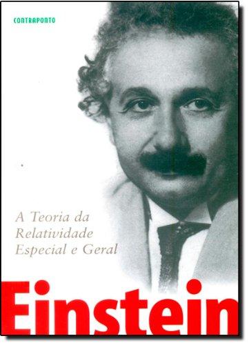 Teoria Da Relatividade Geral E Especial, A, livro de Albert Einstein