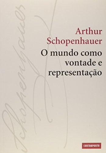 O Mundo Como Vontade e Representação, livro de Arthur Schopenhauer
