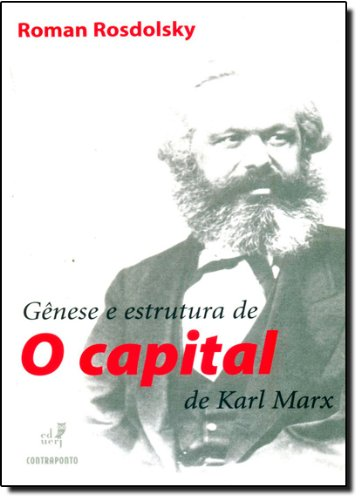 Gênese E Estrutura De - O Capital De Karl Marx, livro de Roman Rosdolsky