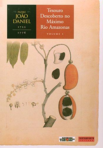 Tesouro Descoberto - V. 1 - No Maximo Rio Da Amazonia, livro de João Daniel