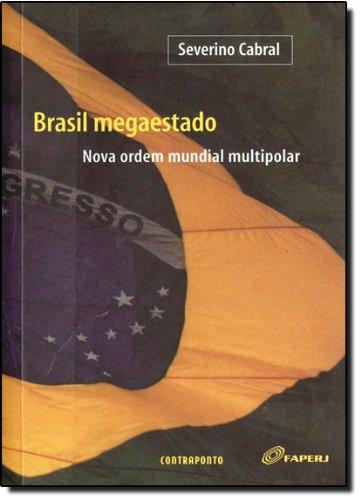 Brasil Megaestado, livro de Severino Bezerra Cabral