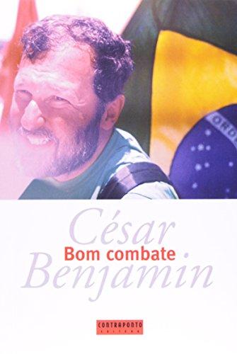 Bom Combate, livro de César Benjamin