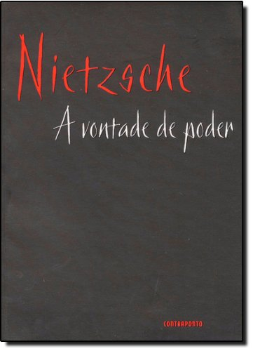 Vontade De Poder, A, livro de Friedrich Wilhelm Nietzsche