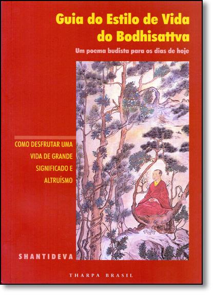 Guia do Estilo de Vida do Bodhisattva, livro de SHANTIDEVA