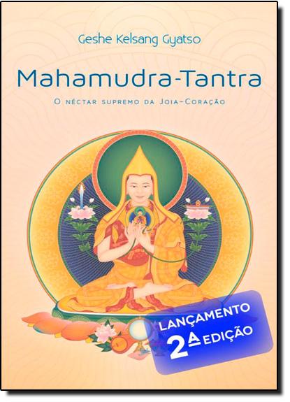 Mahamudra-tantra: O Néctar Supremo da Joia-coração, livro de Geshe Kelsang Gyatso