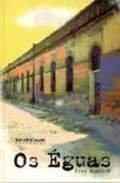 Os Éguas, livro de Edyr Augusto