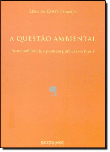 A questão ambiental, livro de Leila da Costa Ferreira