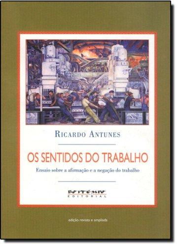 Os sentidos do trabalho, livro de Ricardo Antunes