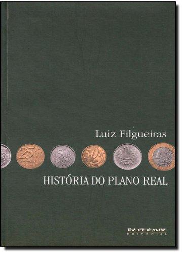 História do Plano Real, livro de Luiz Filgueiras