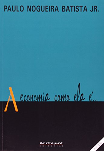 A economia como ela é..., livro de Paulo Nogueira Batista Jr.