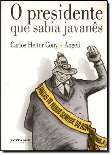 O presidente que sabia javanês, livro de Carlos Heitor Cony e Angeli