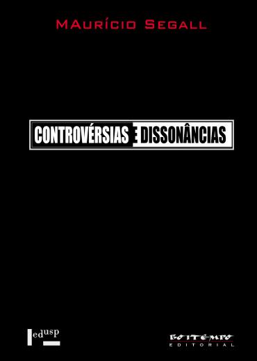 Controvérsias e dissonâncias, livro de Maurício Segall