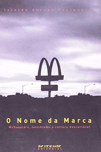 O nome da marca, livro de Isleide Arruda Fontenelle