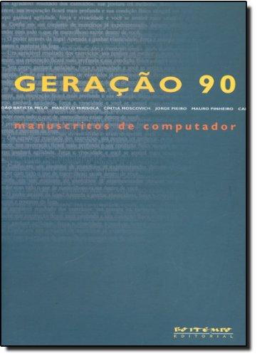 Geração 90: manuscritos de computador, livro de Nelson de Oliveira (org.)