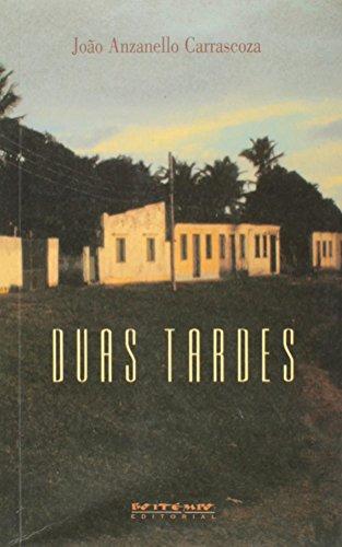 Duas tardes, livro de João Anzanello Carrascoza