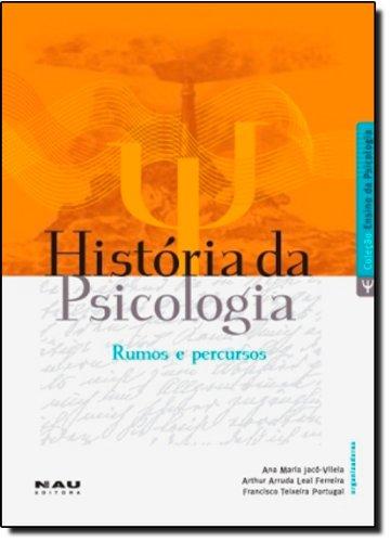 História da Psicologia: Rumos e Percursos, livro de