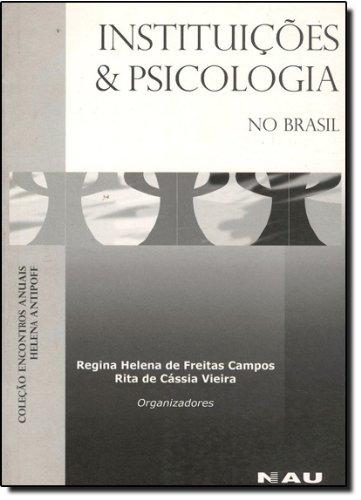Instituicoes E Psicologia No Brasil, livro de Gabriela Nascimento Spada