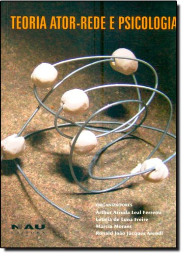Teoria Ator-Rede E Psicologia, livro de Varios autores