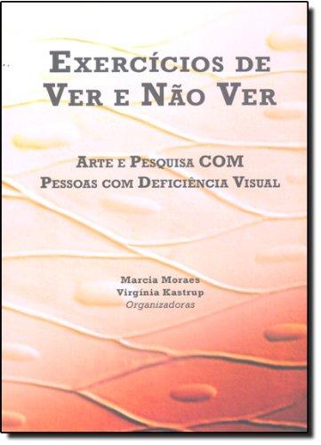 Exercícios De Ver E Não Ver, livro de Marcia Moraes