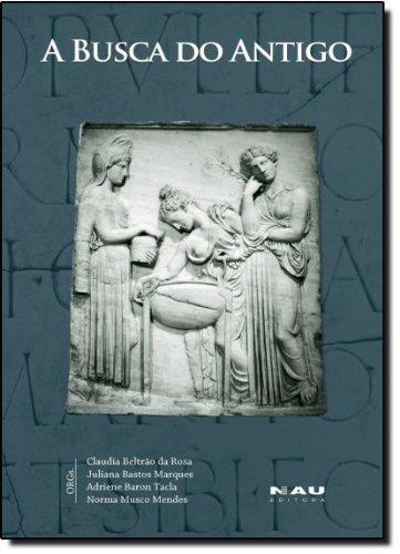 A Busca Do Antigo, livro de Adriene Baron