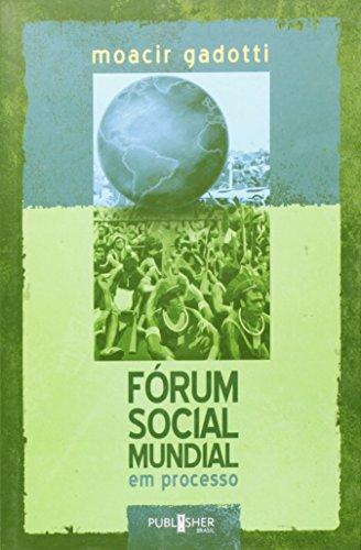 Forum Social Mundial Em Processo, livro de Moacir Gadotti