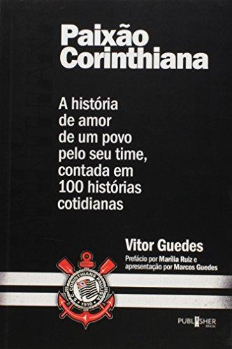 Paixão Corinthiana, livro de Guedes  Vitor