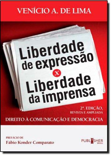 Liberdade De Expressão X Liberdade De Imprensa, livro de Venicio A. de Lima