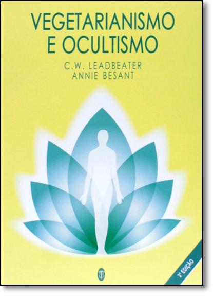 Vegetarianismo e Ocultismo, livro de C. W. Leadbeater