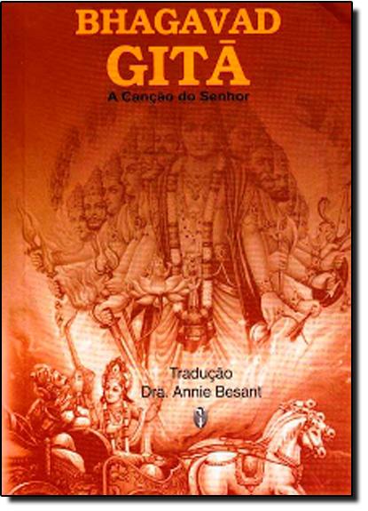Bhagavad Gita: a Canção do Senhor, livro de Annie Besant