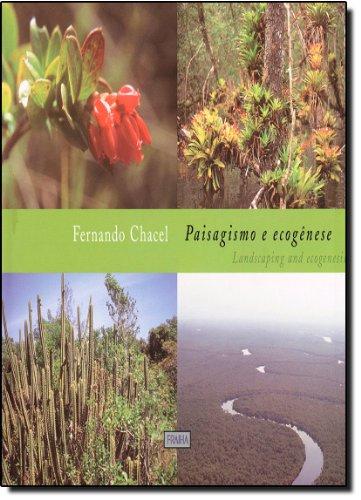 Paisagismo e Ecogênese, livro de Fernando Chacel