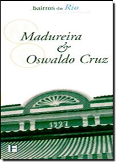 Bairros do Rio: Madureira e Oswaldo Cruz, livro de Tiza Lobo
