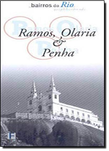 Bairros do Rio: Ramos, Olaria e Penha, livro de Tiza Lobo
