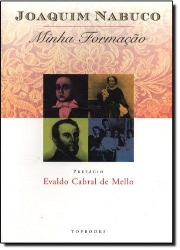Minha Formação, livro de Joaquim Nabuco