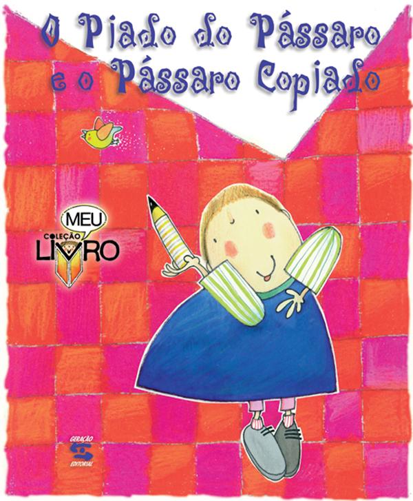 PIADO DO PASSARO E O PASSARO COPIADO, O, livro de MARTINS,CLAUDIO