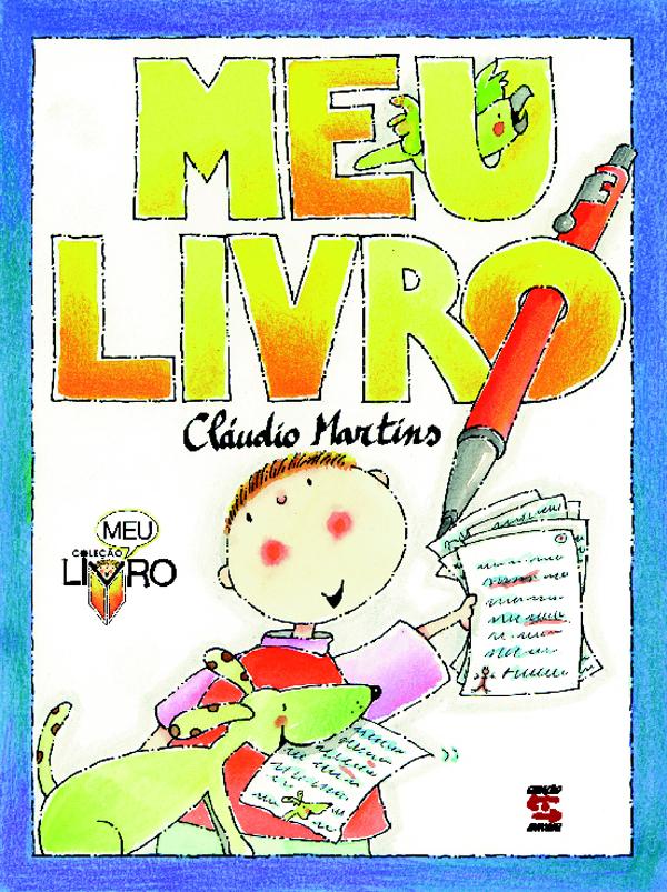 MEU LIVRO, livro de CLÁUDIO MARTINS
