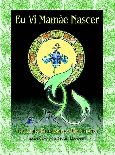 EU VI MAMAE NASCER, livro de EMEDIATO, LUIZ FERNA