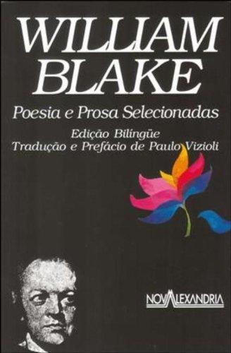 William Blake. Poesia E Prosa Selecionadas, livro de Willian Blake