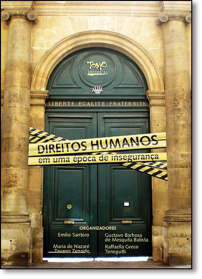 Direitos Humanos em uma Época de Insegurança, livro de Gustavo Barbosa de Mesquita Batista