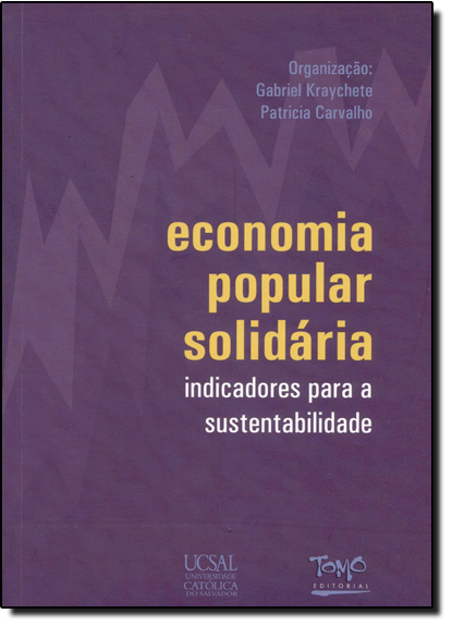 Economia Popular Solidaria - Indicadores para a Sustentailidade, livro de Patrícia Carvalho