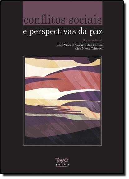 Conflitos Sociais e Perspectivas da Paz, livro de Alex Niche Teixeira